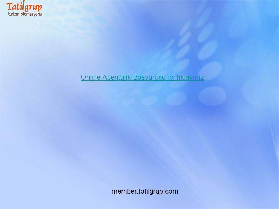 Online Acentalık Başvurusu içi tıklayınız