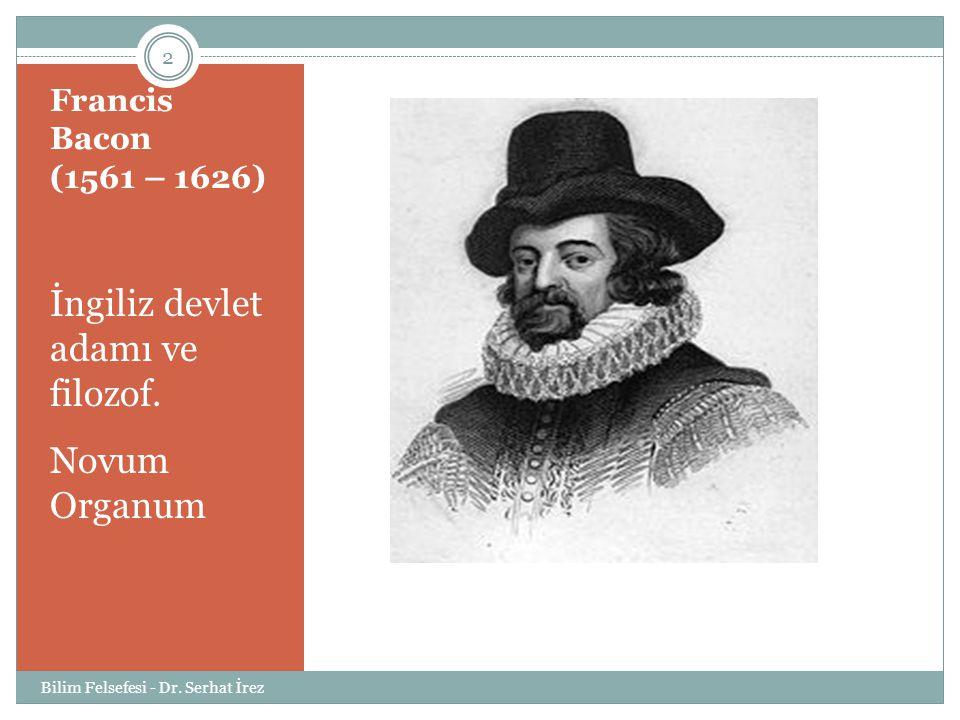 İngiliz devlet adamı ve filozof.