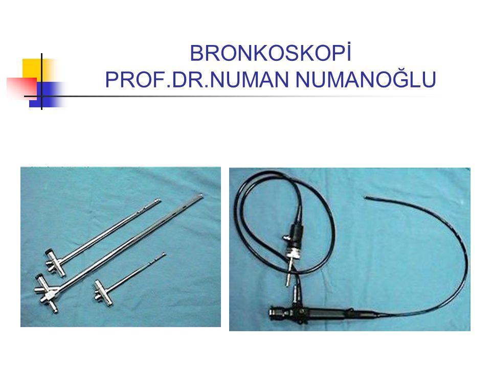 BRONKOSKOPİ PROF.DR.NUMAN NUMANOĞLU
