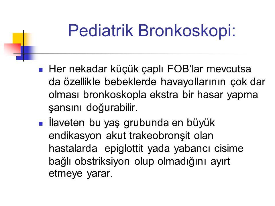 Pediatrik Bronkoskopi: