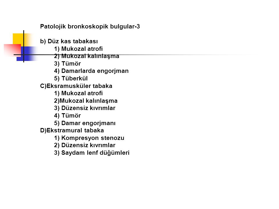 Patolojik bronkoskopik bulgular-3