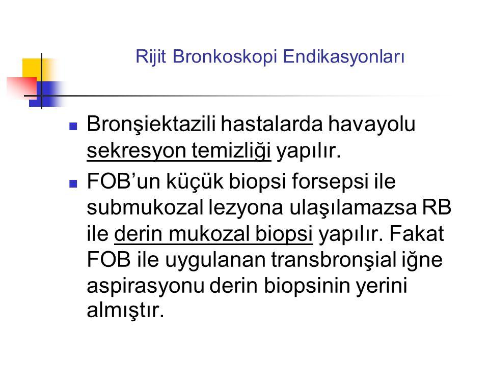 Rijit Bronkoskopi Endikasyonları