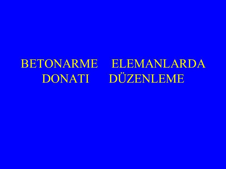 BETONARME ELEMANLARDA DONATI DÜZENLEME