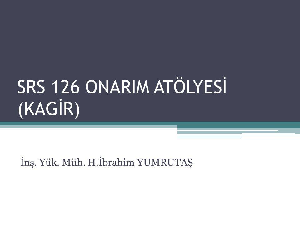 SRS 126 ONARIM ATÖLYESİ (KAGİR)
