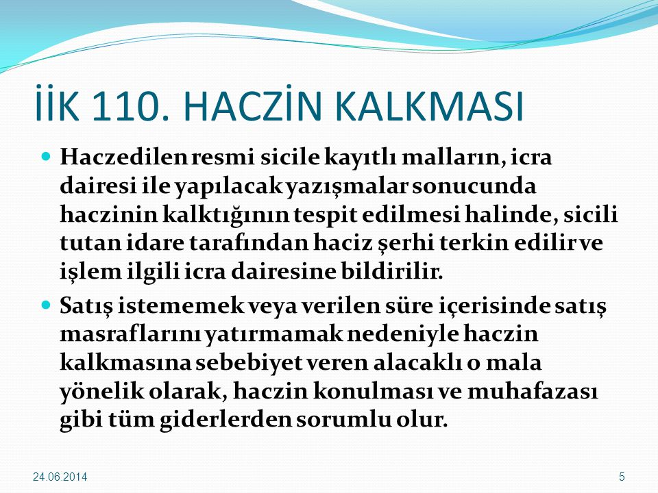 İİK 110. HACZİN KALKMASI