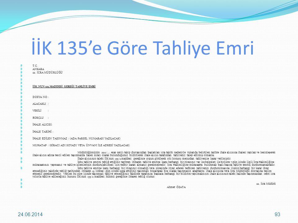 İİK 135'e Göre Tahliye Emri
