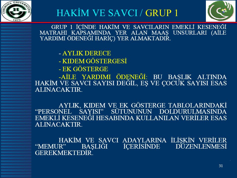 HAKİM VE SAVCI / GRUP 1 - AYLIK DERECE - KIDEM GÖSTERGESİ
