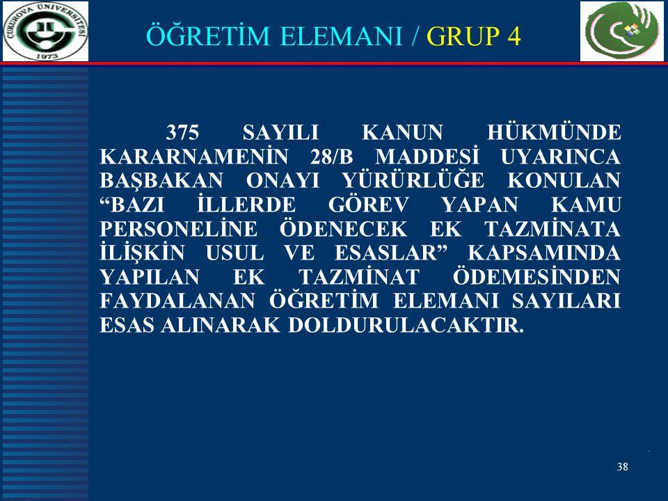 ÖĞRETİM ELEMANI / GRUP 4
