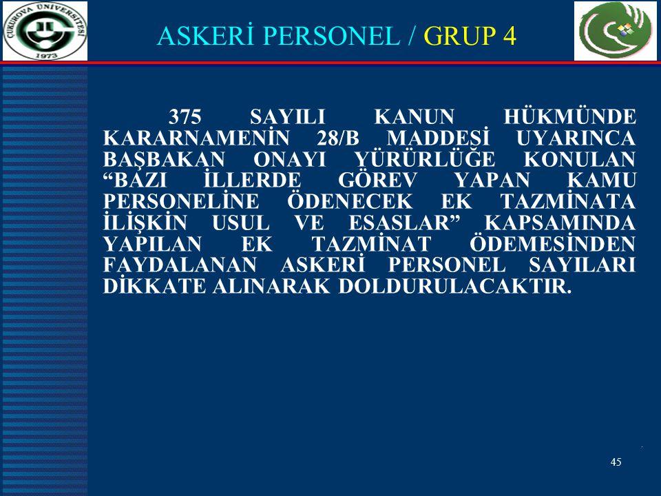 ASKERİ PERSONEL / GRUP 4