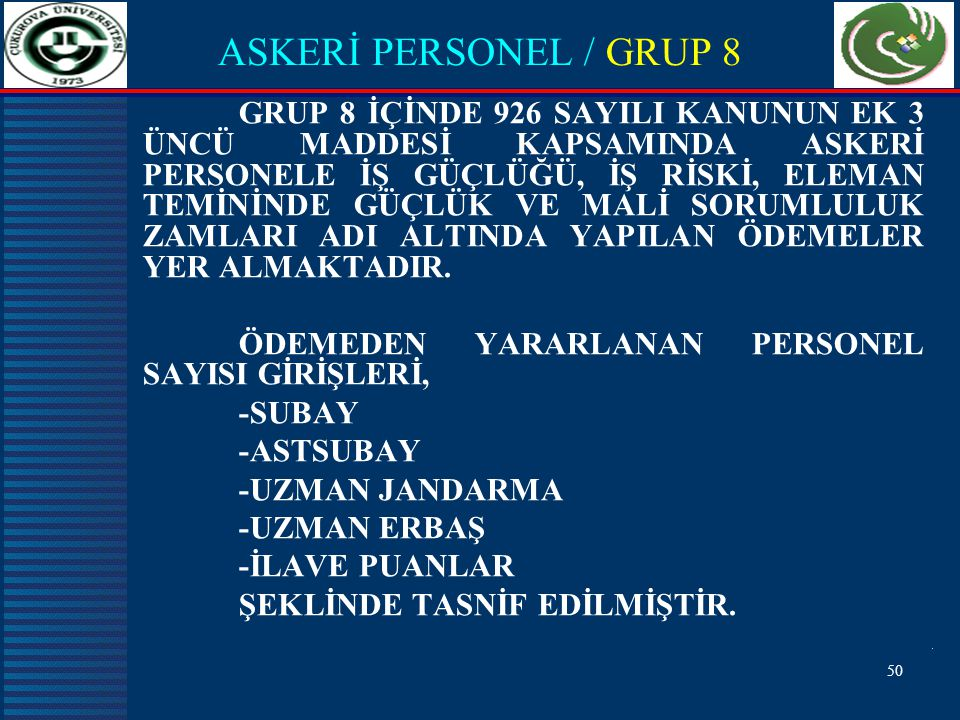 ASKERİ PERSONEL / GRUP 8