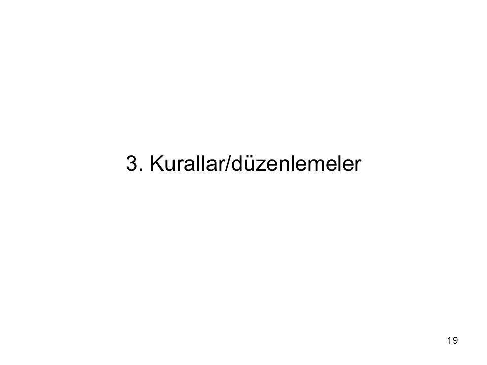 3. Kurallar/düzenlemeler