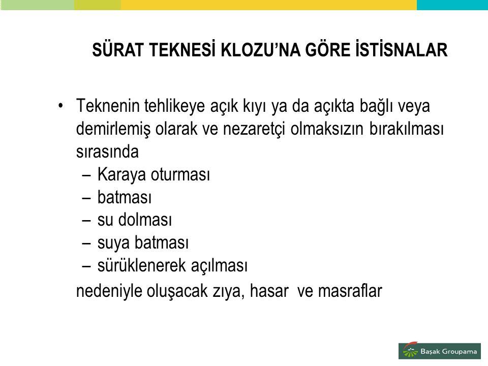 SÜRAT TEKNESİ KLOZU'NA GÖRE İSTİSNALAR