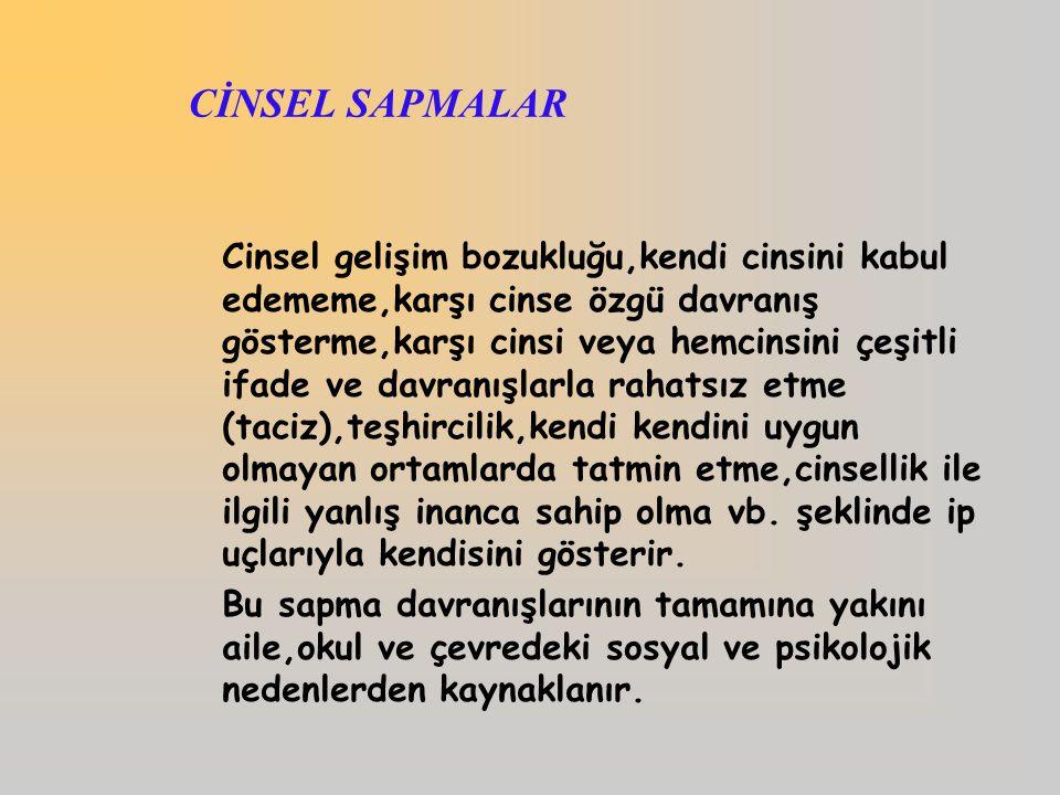 CİNSEL SAPMALAR