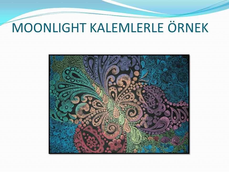 MOONLIGHT KALEMLERLE ÖRNEK