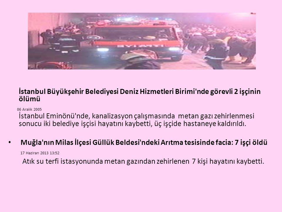 İstanbul Büyükşehir Belediyesi Deniz Hizmetleri Birimi nde görevli 2 işçinin ölümü