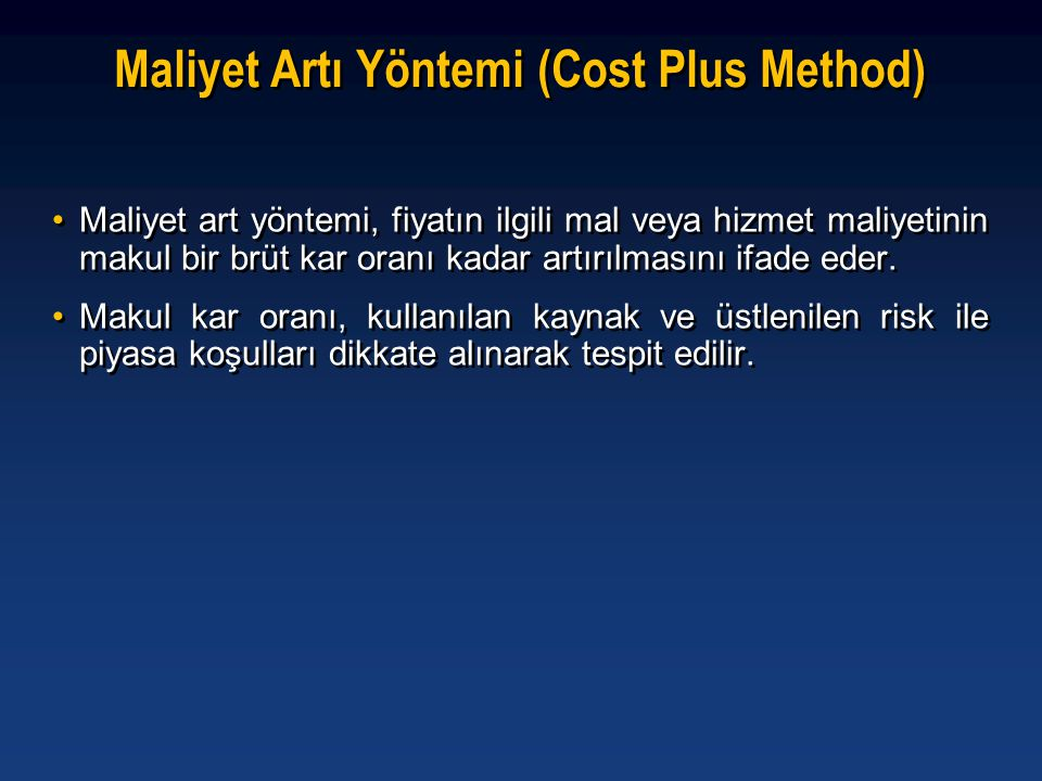 Maliyet Artı Yöntemi (Cost Plus Method)