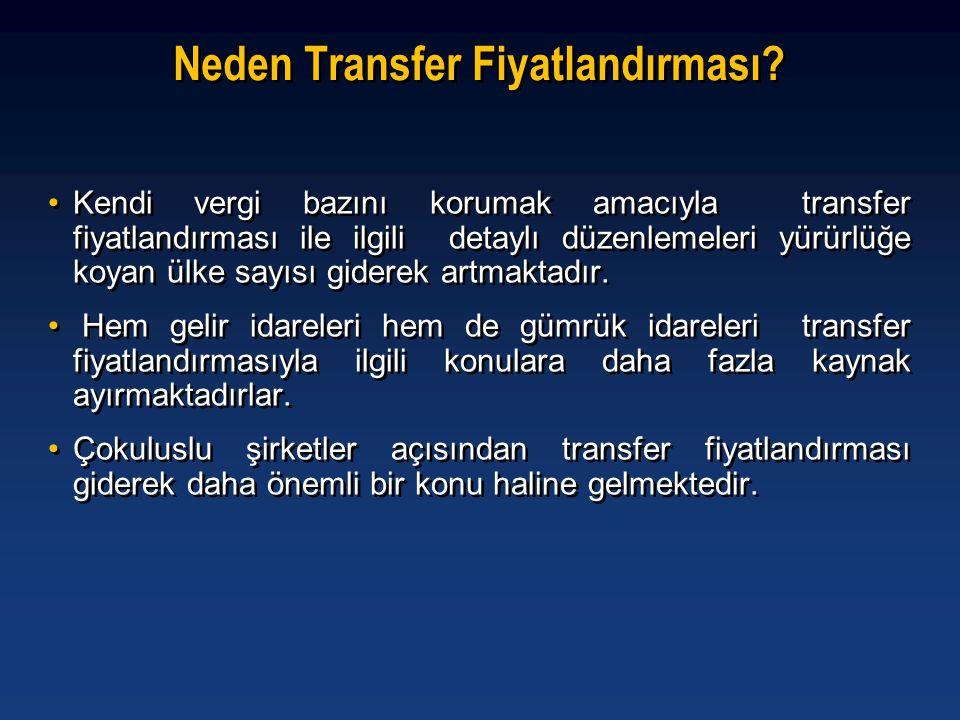 Neden Transfer Fiyatlandırması