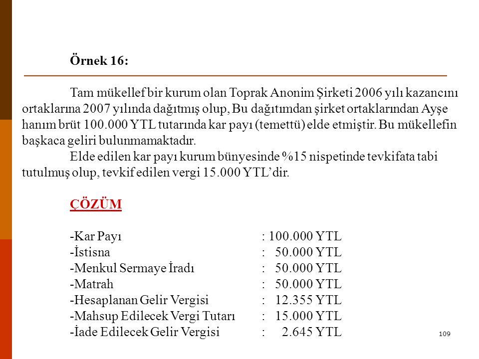 -Menkul Sermaye İradı : 50.000 YTL -Matrah : 50.000 YTL
