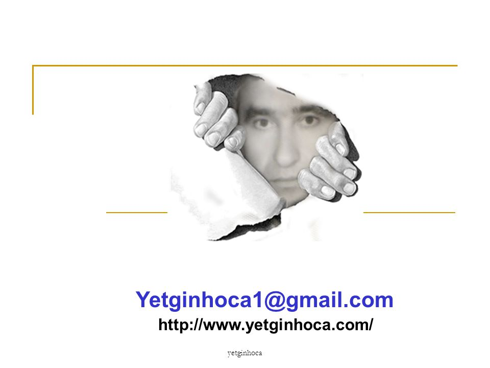 Yetginhoca1@gmail.com http://www.yetginhoca.com/ yetginhoca