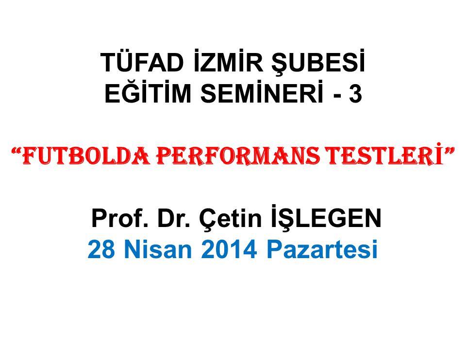 FUTBOLDA PERFORMANS TESTLERİ