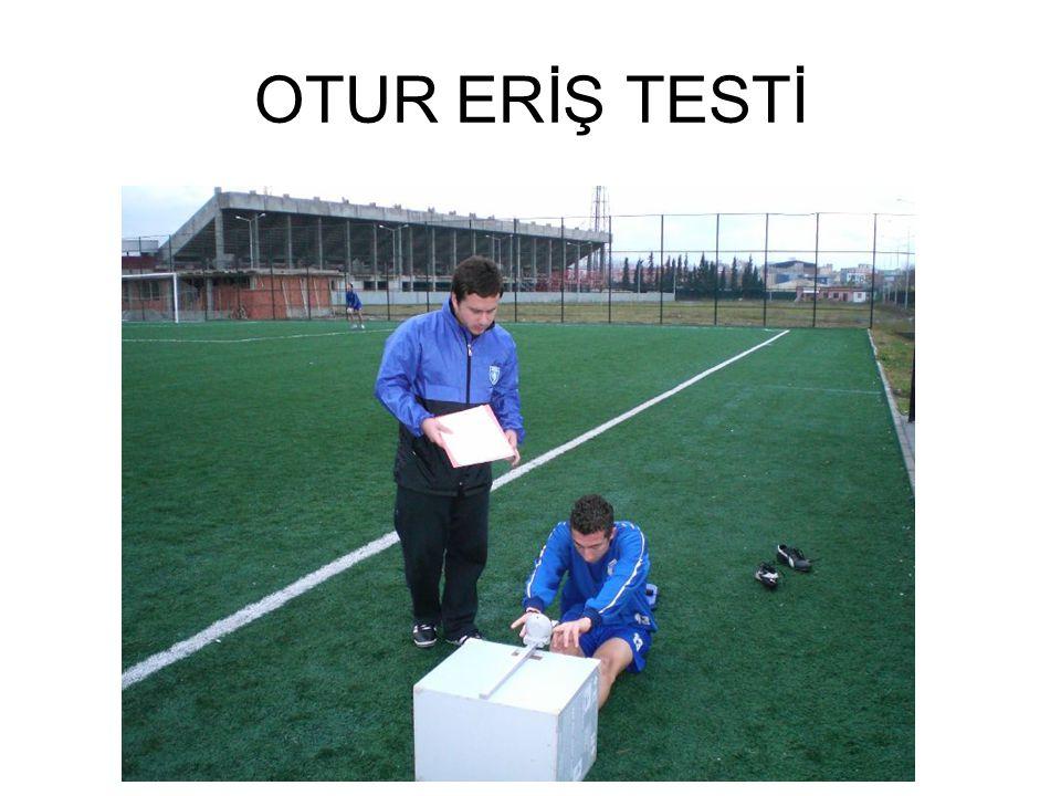OTUR ERİŞ TESTİ