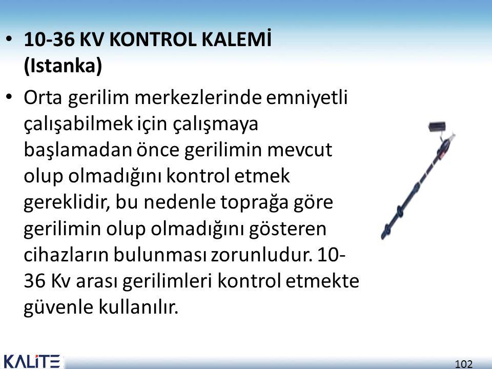 10-36 KV KONTROL KALEMİ (Istanka)