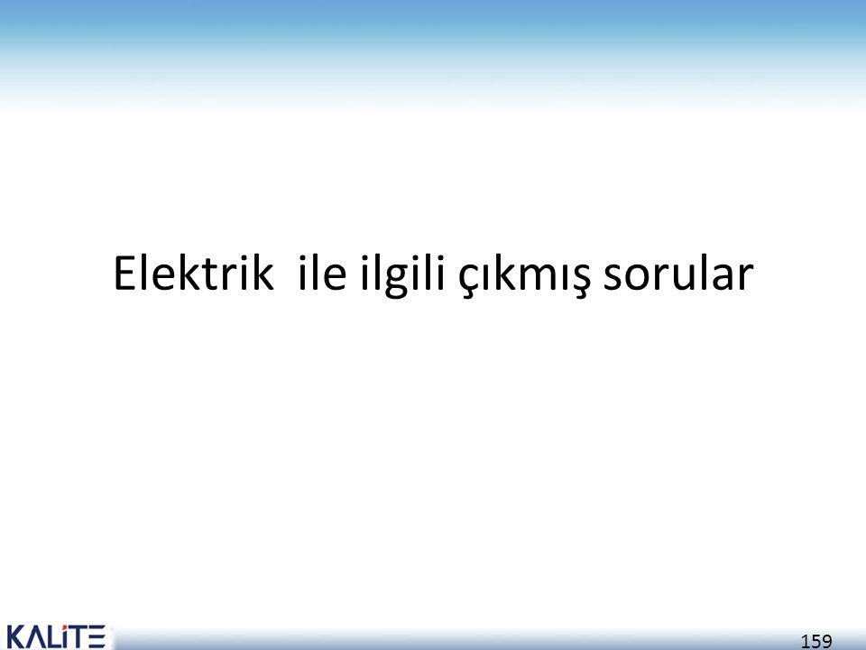 Elektrik ile ilgili çıkmış sorular