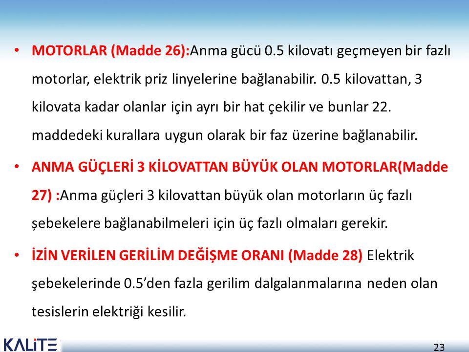 MOTORLAR (Madde 26):Anma gücü 0
