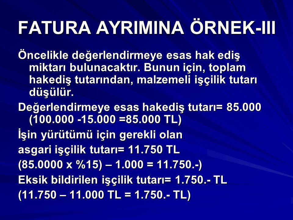 FATURA AYRIMINA ÖRNEK-III