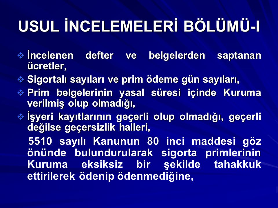 USUL İNCELEMELERİ BÖLÜMÜ-I
