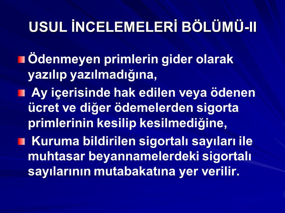 USUL İNCELEMELERİ BÖLÜMÜ-II