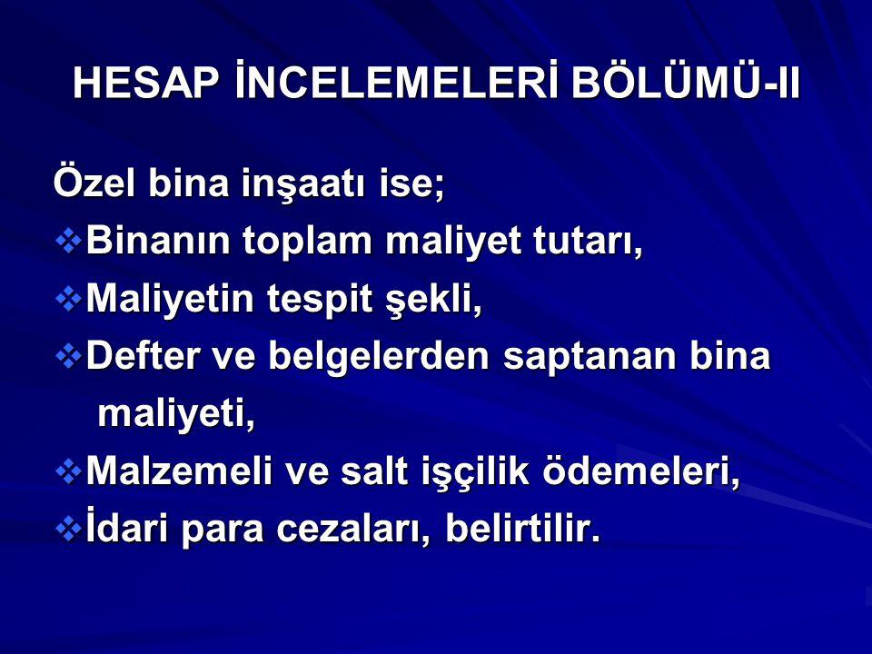 HESAP İNCELEMELERİ BÖLÜMÜ-II