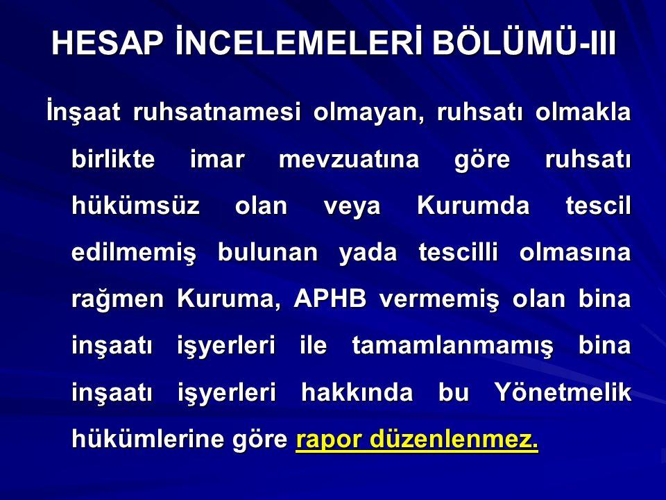 HESAP İNCELEMELERİ BÖLÜMÜ-III