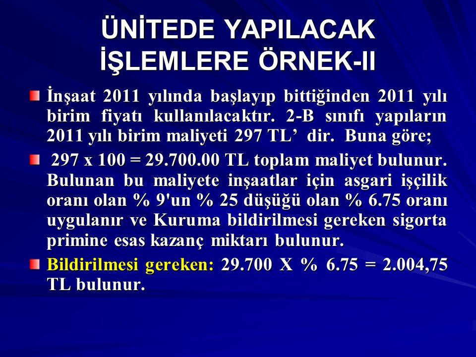 ÜNİTEDE YAPILACAK İŞLEMLERE ÖRNEK-II