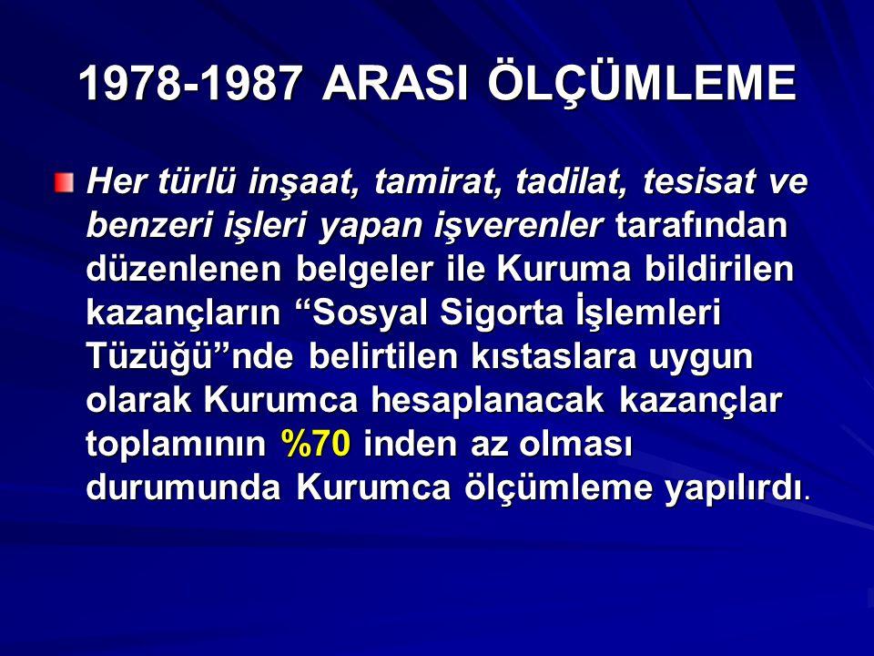 1978-1987 ARASI ÖLÇÜMLEME