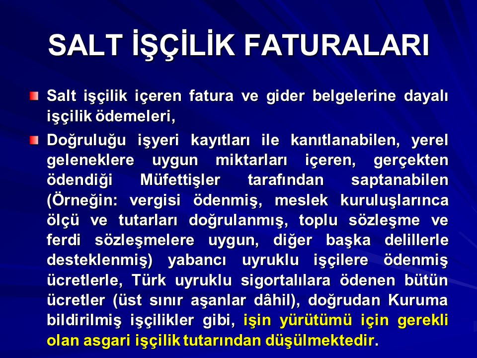 SALT İŞÇİLİK FATURALARI