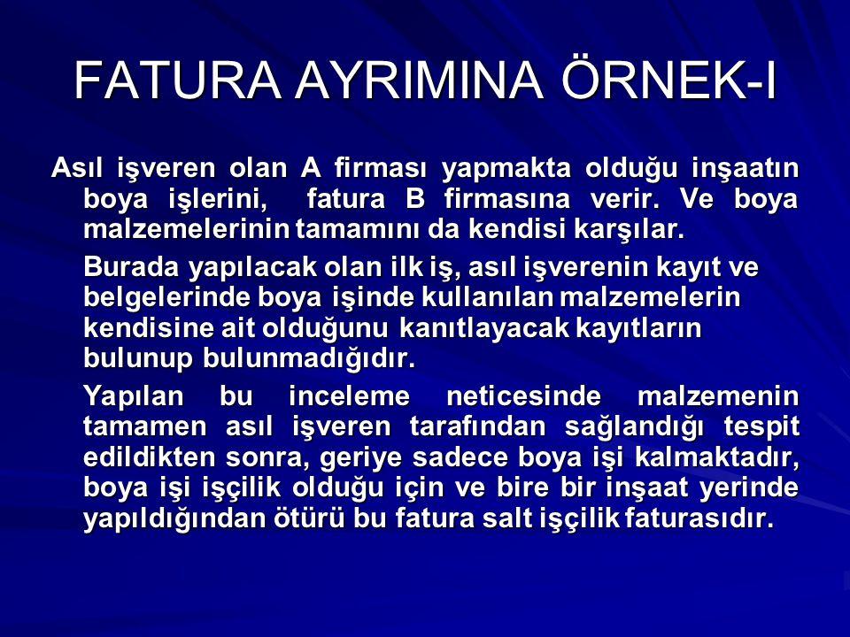 FATURA AYRIMINA ÖRNEK-I