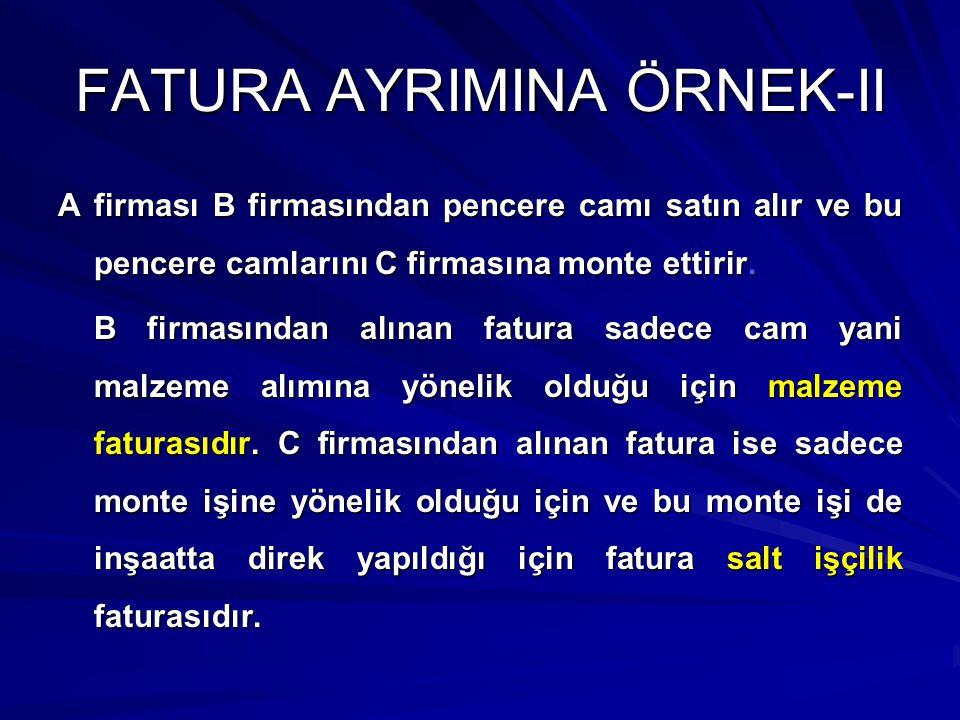 FATURA AYRIMINA ÖRNEK-II