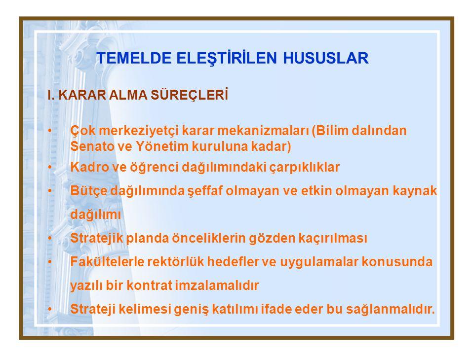 TEMELDE ELEŞTİRİLEN HUSUSLAR