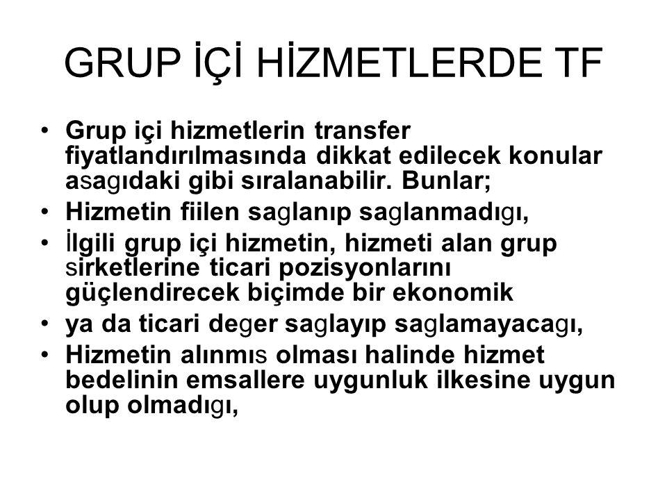 GRUP İÇİ HİZMETLERDE TF