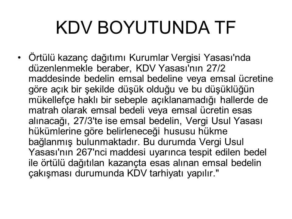 KDV BOYUTUNDA TF