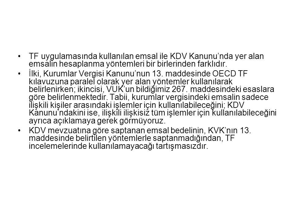 TF uygulamasında kullanılan emsal ile KDV Kanunu'nda yer alan emsalin hesaplanma yöntemleri bir birlerinden farklıdır.