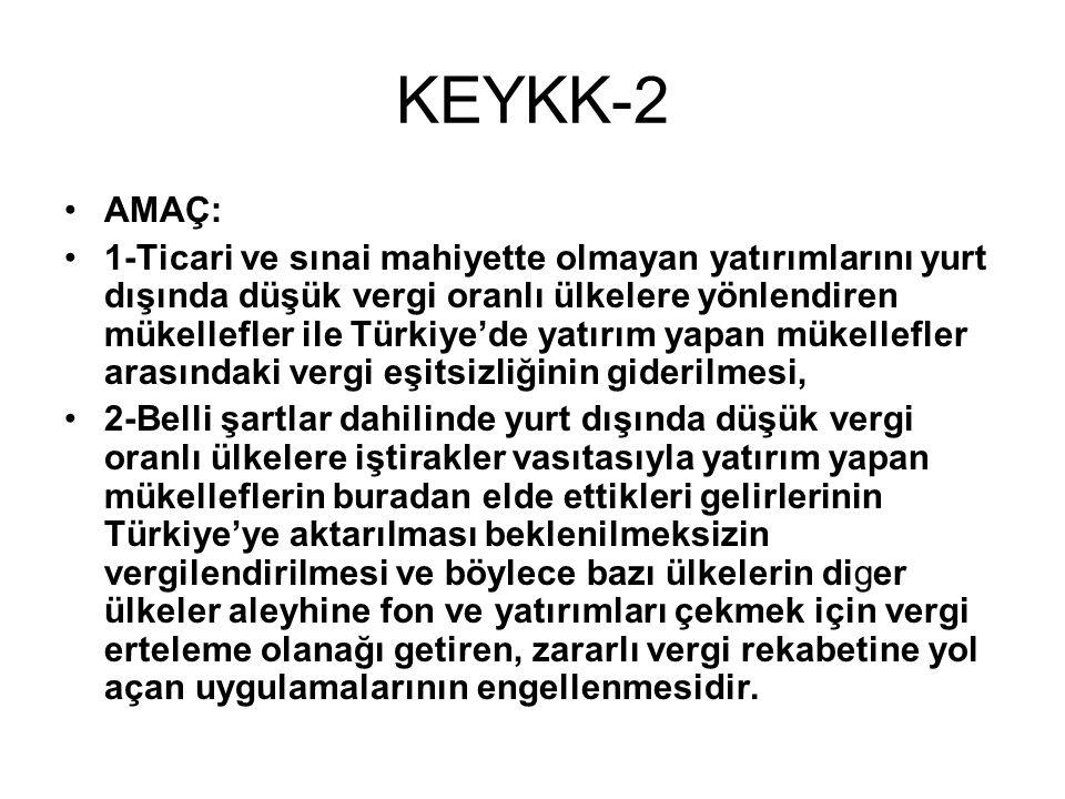 KEYKK-2 AMAÇ: