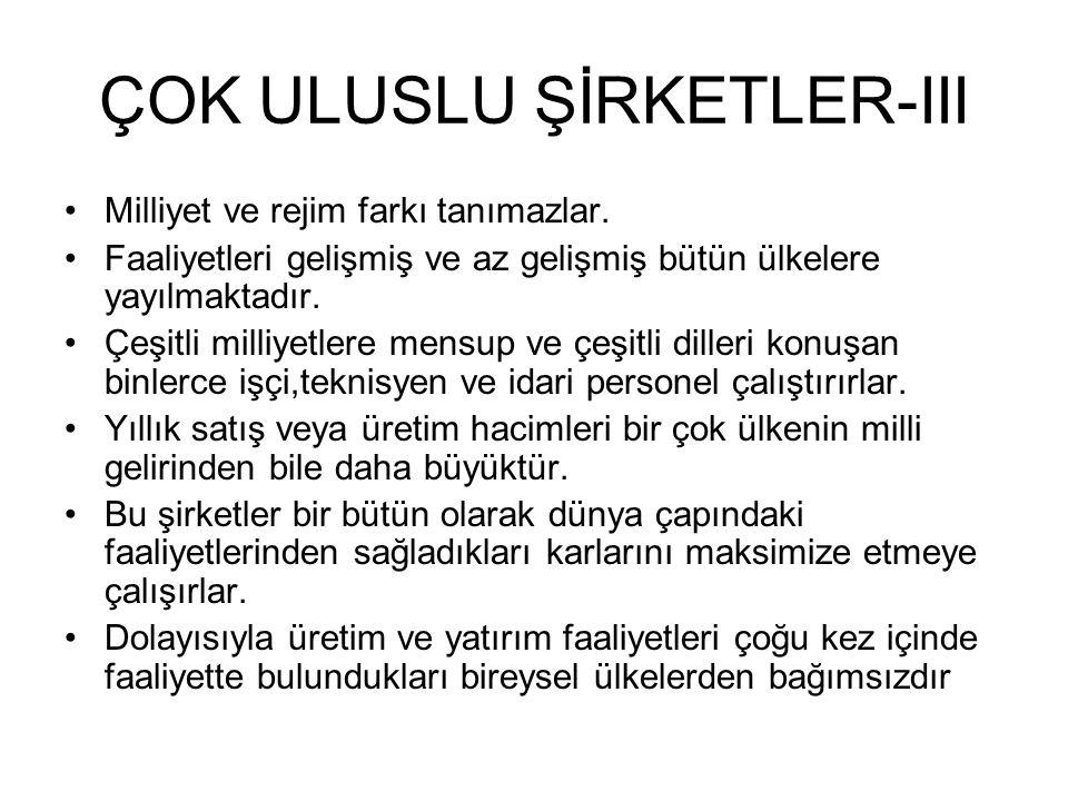 ÇOK ULUSLU ŞİRKETLER-III