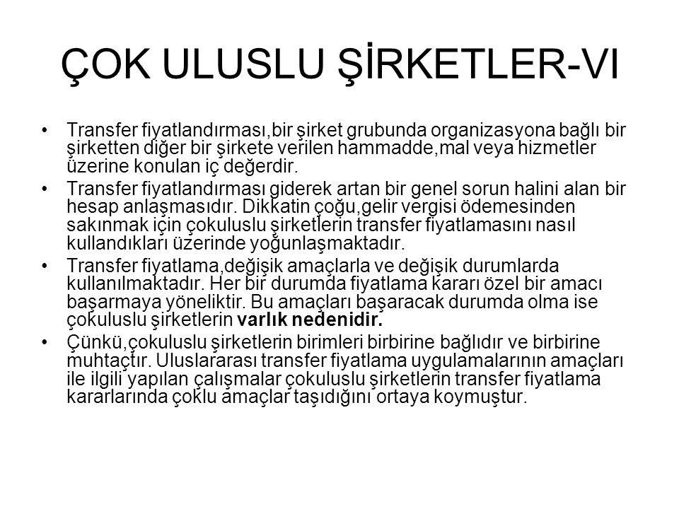 ÇOK ULUSLU ŞİRKETLER-VI