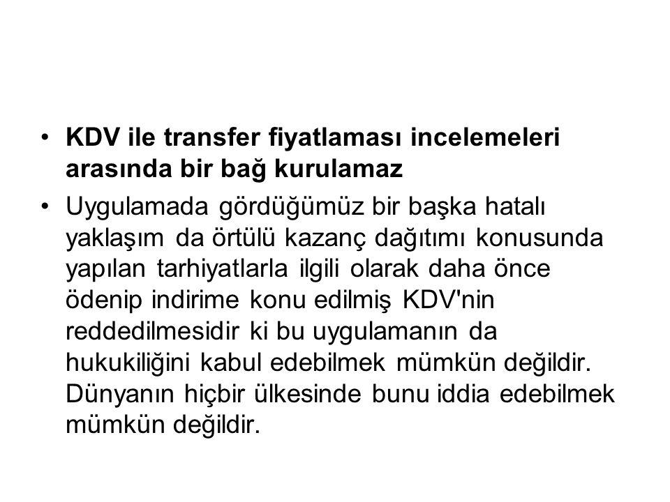 KDV ile transfer fiyatlaması incelemeleri arasında bir bağ kurulamaz