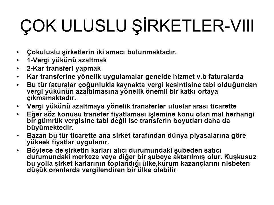 ÇOK ULUSLU ŞİRKETLER-VIII