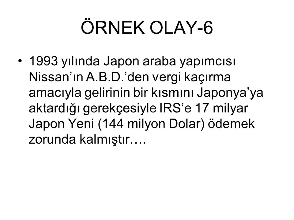 ÖRNEK OLAY-6