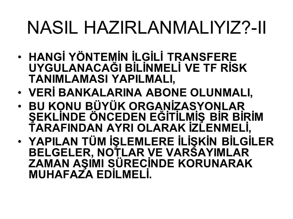NASIL HAZIRLANMALIYIZ -II
