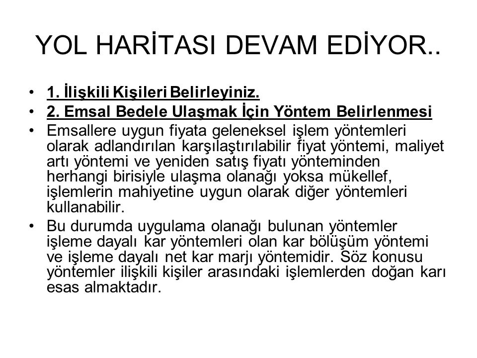YOL HARİTASI DEVAM EDİYOR..